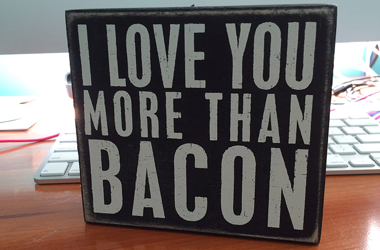 I love you more than bacon | The Craft Shack